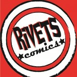 rivets comics