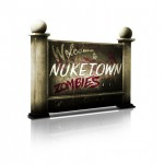 Nuketown Zombies Sign